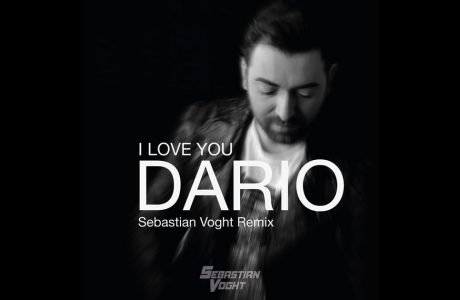 Dario - I Love You (Sebatsian Voght Remix)1200x630